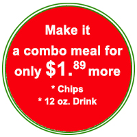Make it a combo meal for only $1.49